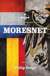 Moresnet : opkomst en ondergang van een vergeten buurlandje
