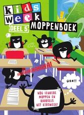 Kidsweek moppenboek : nóg leukere moppen en raadsels uit Kidsweek!. Deel 5