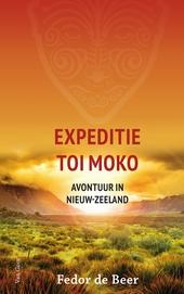 Expeditie Toi Moko : avontuur in Nieuw-Zeeland