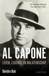 Al Capone : leven, legende en nalatenschap
