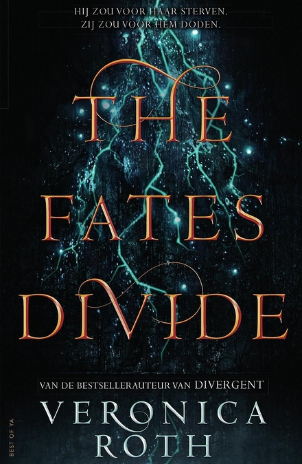 The fates divide - Everyone has a future, only some have a fate