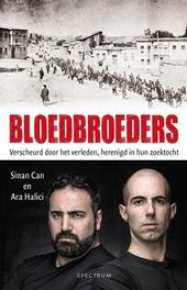 Bloedbroeders : verscheurd door het verleden, herenigd in hun zoektocht