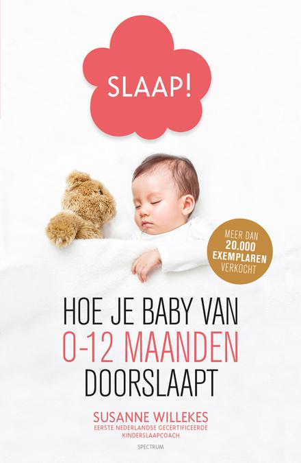 Slaap! : hoe je baby van 0-12 maanden doorslaapt