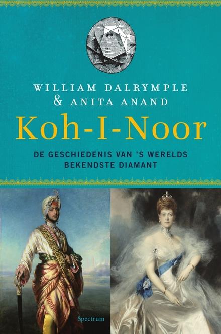 Koh-i-Noor : de geschiedenis van 's werelds bekendste diamant