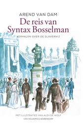 De reis van Syntax Bosselman : verhalen over de slavernij