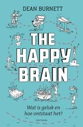 The happy brain : wat is geluk en hoe ontstaat het?