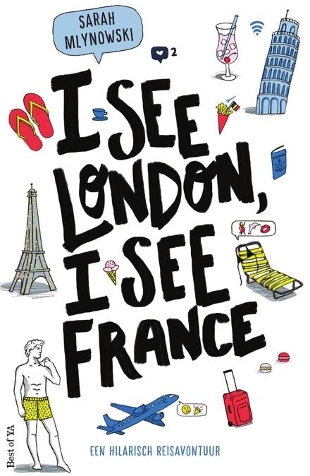 I see London, I see France : een hilarisch reisavontuur