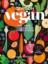 Gewoon vegan : snel, simpel, voor elke dag, voor elk gezin