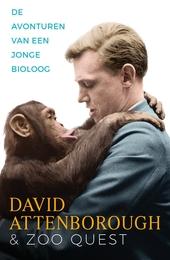 De avonturen van een jonge bioloog : David Attenborough en Zoo Quest