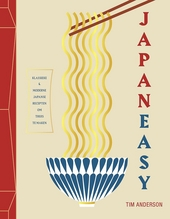JapanEasy : klassieke & moderne Japanse recepten om thuis te maken