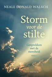Storm voor de stilte : gesprekken met de mensheid. 1