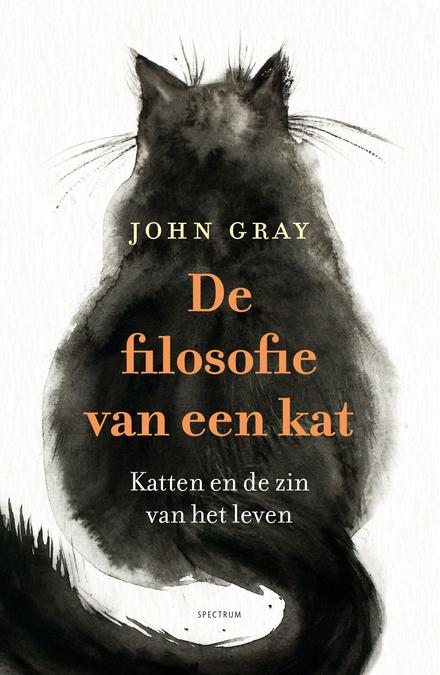 De filosofie van een kat : katten en de zin van het leven