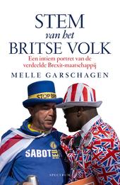 Stem van het Britse volk : een intiem portret van de verdeelde Brexit-maatschappij