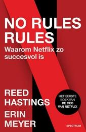 No rules rules : waarom Netflix zo succesvol is