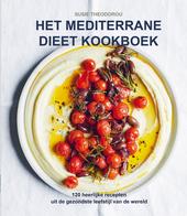Het mediterrane dieet kookboek : de gezondste leefstijl ter wereld in 120 recepten