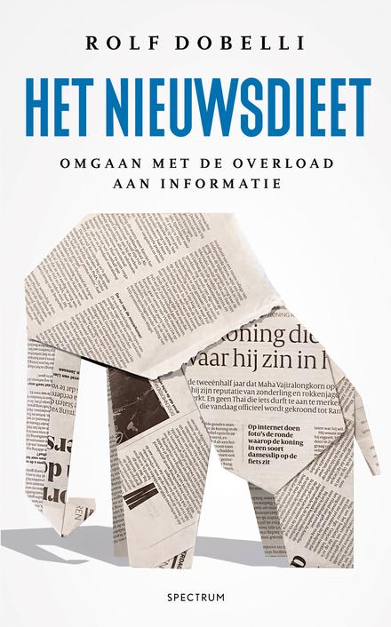 Het nieuwsdieet : omgaan met de overload aan informatie