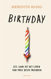 Birthday : een verjaardag, twee vrienden, zes jaar