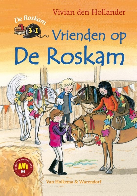 Vrienden op De Roskam : De Roskam 3 in 1