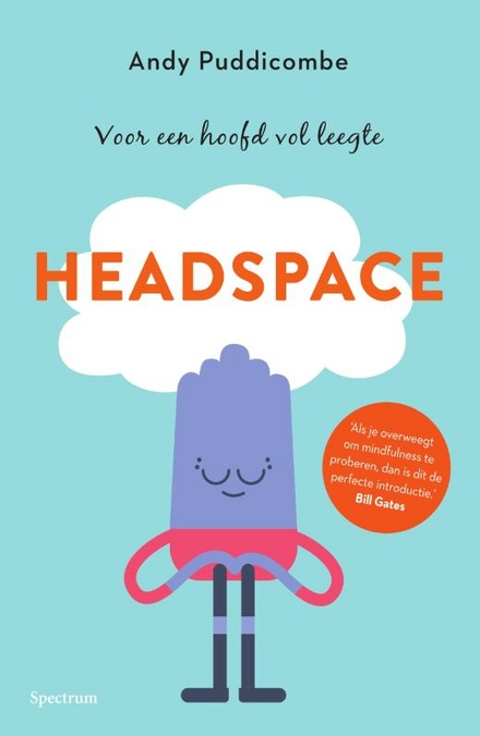 Headspace : voor een hoofd vol leegte