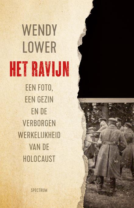 Het ravijn : een foto, een gezin en de verborgen werkelijkheid van de Holocaust