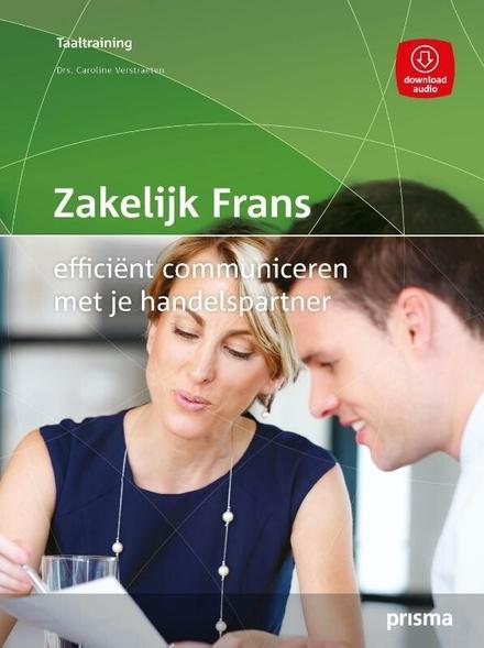 Zakelijk Frans : efficiënt communiceren met je handelspartner
