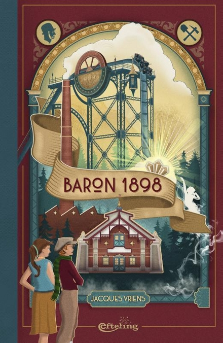 Baron 1898 : een verhaal over hoogmoed, hebzucht en liefde