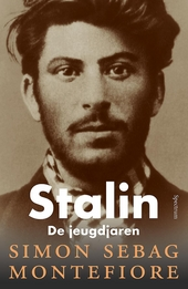 Stalin : de jeugdjaren : van rebel tot rode tsaar