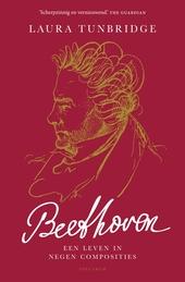 Beethoven : een leven in negen composities