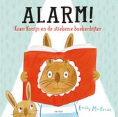 Alarm! : Koen Konijn en de stiekeme boekenbijter