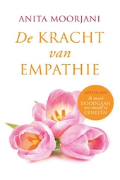 De kracht van empathie : zacht durven zijn in een harde wereld
