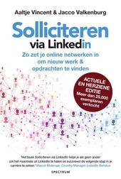 Solliciteren via LinkedIn : zo zet je online netwerken in om werk & opdrachten te vinden