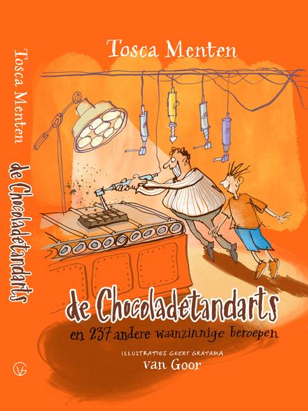 De chocoladetandarts en 237 andere waanzinnige beroepen