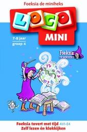 Mini Loco : Foeksia tovert met tijd