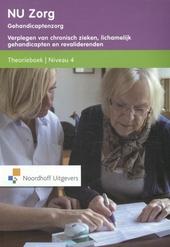 Gehandicaptenzorg : verplegen van chronisch zieken, lichamelijk gehandicapten en revaliderenden. Theorieboek, Nivea...