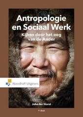 Antropologie en sociaal werk : kijken door het oog van de ander