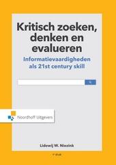 Kritisch zoeken, denken en evalueren : informatievaardigheden als 21st century skill