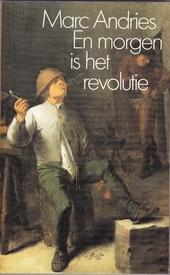 En morgen is het revolutie