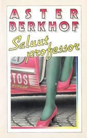 Saluut, professor