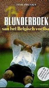 Blunderboek van het Belgisch voetbal, inclusief de Anderlechtmemoires van Jean Elst
