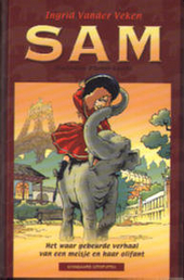 Sam : het waar gebeurde verhaal van een meisje en haar olifant
