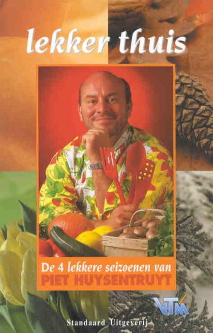 De 4 lekkere seizoenen van Piet Huysentruyt