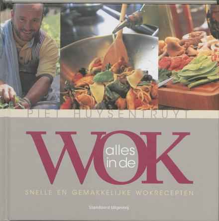 Alles in de wok : snelle en gemakkelijke wokrecepten