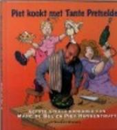 Piet kookt met Tante Pretselder : eerste gezond en speels kookboek