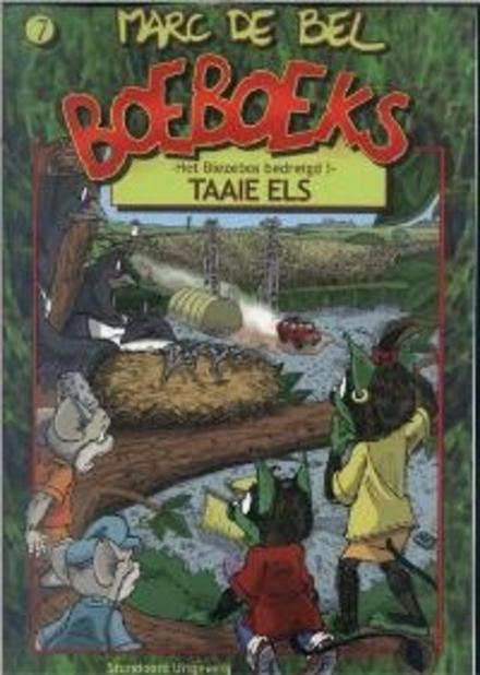 Het Biezebos bedreigd. 1, Taaie Els