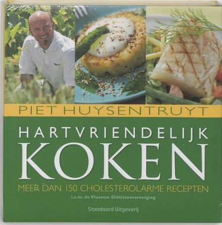 Hartvriendelijk koken : meer dan 150 heerlijke cholesterolarme recepten