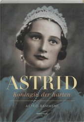 Astrid : koningin der harten