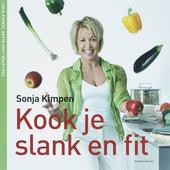 Kook je slank en fit!