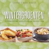 Wintergroenten : verrassend veelzijdige recepten