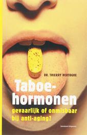 Taboehormonen : gevaarlijk of onmisbaar bij anti-aging?