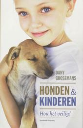 Honden & kinderen : hou het veilig!
